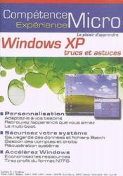 Competence Micro ; Windows Xp ; Trucs Et Astuces - Couverture - Format classique