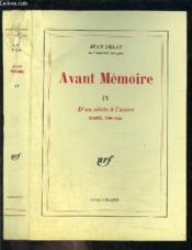 Avant memoire - vol04 - d'un siecle a l'autre (paris, 1789-1856) - Couverture - Format classique