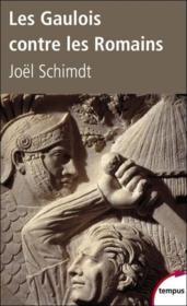 Les Gaulois contre les Romains - Couverture - Format classique