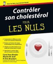 Contrôler son cholestérol pour les nuls - Couverture - Format classique