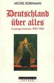 Deutschland uber alles - le pangermanisme 1890-1945 - Intérieur - Format classique