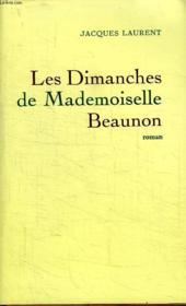Les Dimanches De Mademoiselle Beaunon. - Couverture - Format classique