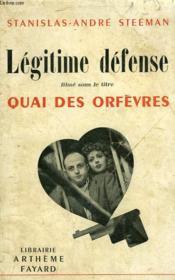 Legitime Defense. Filme Sous Le Titre Quai Des Orfevres. - Couverture - Format classique