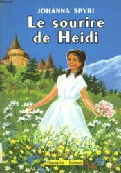 Le Sourire De Heidi. - Couverture - Format classique