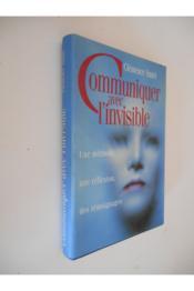 Communiquer avec l'invisible - Couverture - Format classique