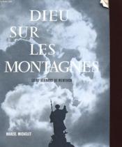 Dieu Sur Les Montagnes - Saint Bernard De Menthon - Couverture - Format classique