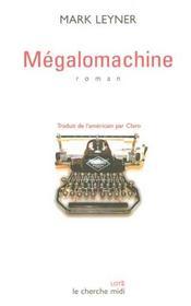 Megalomachine - Intérieur - Format classique