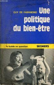 Une Politique Du Bien-Etre - Couverture - Format classique