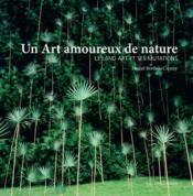 Un art amoureux de nature ; le land art et ses mutations - Couverture - Format classique