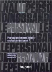 Le personal branding : pourquoi et comment en faire un atout professionnel ? - Couverture - Format classique
