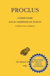Commentaires sur le parménide de Platon ; introduction générale - Intérieur - Format classique