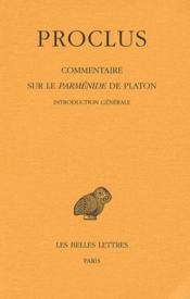 Commentaires sur le parménide de Platon ; introduction générale - Couverture - Format classique