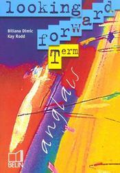 Looking forward ; terminale 2003 eleve - Intérieur - Format classique