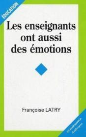 Les instituteurs ont aussi des emotions - Couverture - Format classique
