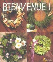 Bienvenue ! couronnes de fleurs - Intérieur - Format classique