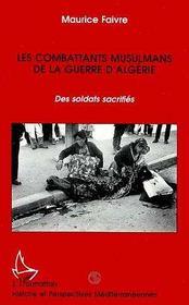 Les Combattants Musulmans De La Guerre D'Algerie - Intérieur - Format classique