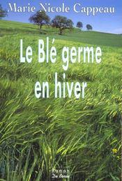 Ble Germe En Hiver (Le) - Intérieur - Format classique