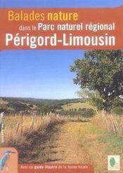 Balades Nature ; Dans Le Parc Naturel Régional Périgord-Limousin (Edition 2005) - Intérieur - Format classique