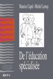 De l'éducation spécialisée - Couverture - Format classique