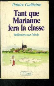 Tant Que Marianne Fera La Classe - Couverture - Format classique