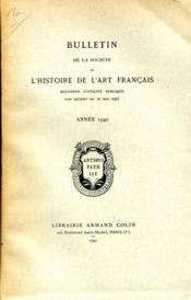 Bulletin De La Societe De L'Histoire De L'Art Francais, 1940. - Couverture - Format classique