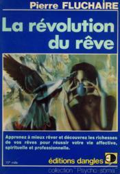 La Revolution Du Reve - Couverture - Format classique