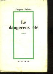 Le Dangereux Ete. - Couverture - Format classique