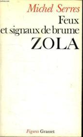 Feux Et Signaux De Brume. Zola. - Couverture - Format classique