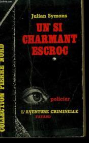 Un Si Charmant Escroc. Collection L'Aventure Criminelle N° 31 - Couverture - Format classique