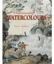 Understanding watercolours - Couverture - Format classique