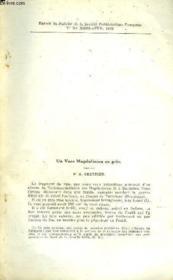 Un Vase Magdalenien En Gres - Extrait Du Bulletin De La Societe Prehistorique Francaise N°3-4 Mars Avril 1949. - Couverture - Format classique