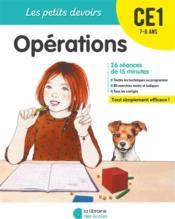 LES PETITS DEVOIRS ; opérations ; CE1 - Couverture - Format classique