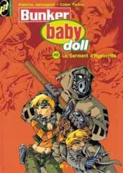 Bunker baby doll t.2 ; le serment d'hypocrite - Couverture - Format classique