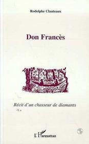 Don Frances, Recit D'Un Chasseur De Diamants - Intérieur - Format classique