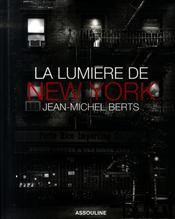 La lumière de New York - Intérieur - Format classique
