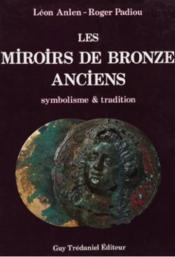 Miroirs Bronze Anciens - Couverture - Format classique