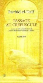 Passage au crepuscule - traduit de l'arabe (liban) - Couverture - Format classique