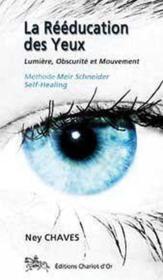 La rééducation des yeux - Couverture - Format classique