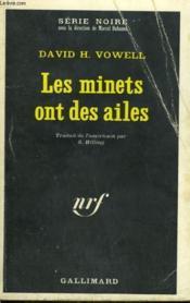 Les Minets Ont Des Ailes. Collection : Serie Noire N° 1316 - Couverture - Format classique