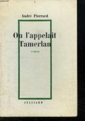 On L Appelait Tamerlan. - Couverture - Format classique
