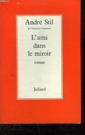 L Ami Dans Le Miroir. - Couverture - Format classique