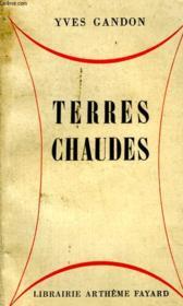 Terres Chaudes. - Couverture - Format classique