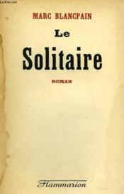 Le Solitaire. - Couverture - Format classique