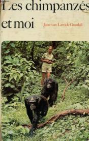 Les Chimpanzes Et Moi - Couverture - Format classique