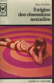 L'Origine Des Obsessions Sexuelles - Couverture - Format classique