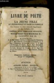Le Livre De Piete De La Jeune Fille Au Pensionnat Et Dans Sa Famille - Couverture - Format classique
