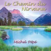 Le Chemin Du Nirvana - Couverture - Format classique