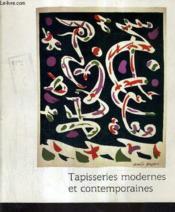 Tapisseries Modernes Et Contemporaines - Chateau De Biron 13 Juillet - 13 Septembre 1985. - Couverture - Format classique