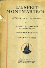 L'Esprit Montmartrois - Interviews Et Souvenirs . - Couverture - Format classique