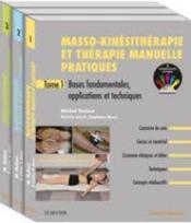 Masso-kinésithérapie et thérapie manuelle pratiques ; pack de 3 tomes - Couverture - Format classique
